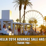 Coachella 2014 Sold Out?
