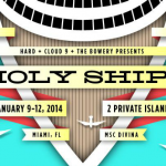 HARD Holy Ship!!! 2014 Guide — Everything You Need to Know